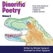 Dinorific Poetry Volume 3