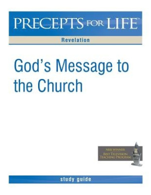 Precepts for Life Study Guide: God's Message to the Church (Revelation)