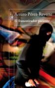 El Francotirador Paciente [Spanish]