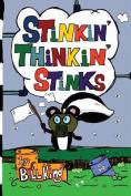Stinkin' Thinkin' Stinks