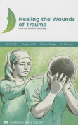 Healing the Wounds of Trauma Manua