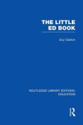 The Little Ed Book (Routledge Library Editions
