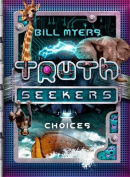 Choices (Truth Seekers)