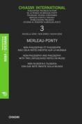 Chiasmi International: Merleau-Ponty Cinquante Ans Apres Sa Mort: Elements pour une Biographie Intellectuelle Merleau-Ponty Fifty Years After His Death [FRE]