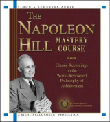 The Napoleon Hill Mastery Course [Audio]