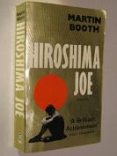 Hiroshima Joe [Paperback]