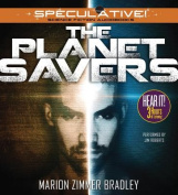 The Planet Savers [Audio]