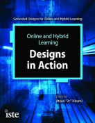 Online and Hybrid Learning Designs in Action