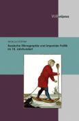 Russische Ethnographie Und Imperiale Politik Im 18. Jahrhundert [GER]
