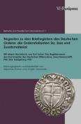 Regesten Zu Den Briefregistern Des Deutschen Ordens: Die Ordensfolianten 2a, 2aa Und Zusatzmaterial [GER]