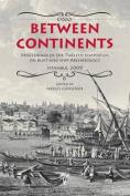 Between Continents