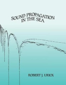 Sound Propagation in the Sea
