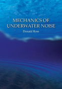 The Mechanics of Underwater Noise