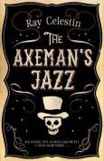 The Axeman's Jazz