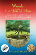 Weeds in the Garden of Eden