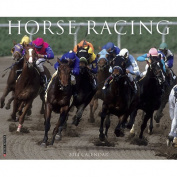 Horse Racing 2014 Wall Calendar