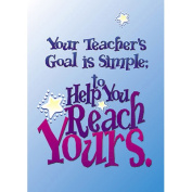 Poster Your Teachers Goal Is