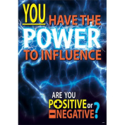 You Have The Power To Influence