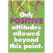 Poster Only Positive Attitudes