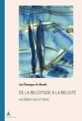 De La Belgitude Aa La Belgitae [FRE]
