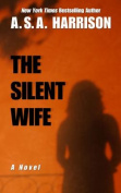 The Silent Wife [Large Print]