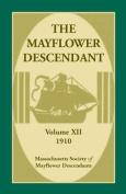 The Mayflower Descendant, Volume 12, 1910