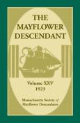 The Mayflower Descendant, Volume 25, 1923