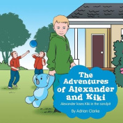 The Adventures of Alexander and Kiki