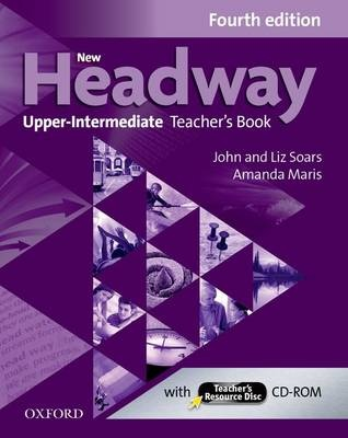 New Headway: Upper-Intermediate (B2): Teacher's Book + Teacher's Resource  Disc: The world's most trusted English course (New Headway)