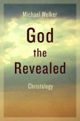 God the Revealed: Christology