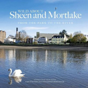 Wild About Sheen and Mortlake