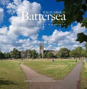 Wild About Battersea