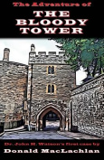 The Adventure of the Bloody Tower