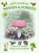 Let's Look in Woods & Forests