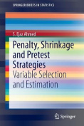 Penalty, Shrinkage and Pretest Strategies