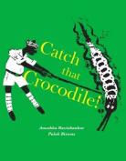 Catch that Crocodile - PB