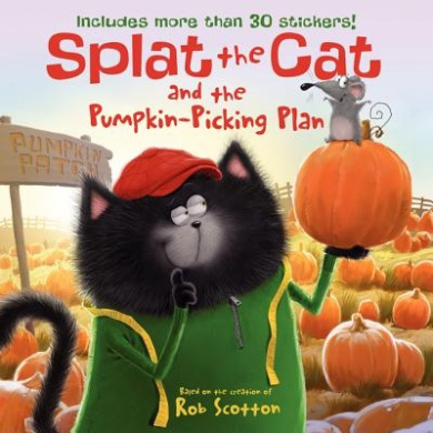 Splat the Cat and the Pumpkin-Picking Plan [With Sticker(s)]