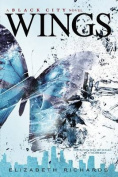 Wings: Black City (Book 3)
