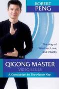 The Qigong Master Video Series