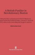 A British Fusilier in Revolutionary Boston