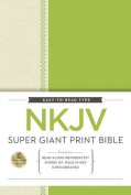 NKJV, Super Giant Print Reference Bible, Giant Print, Hardcover, Red Letter Edition [Large Print]