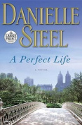 A Perfect Life [Large Print]