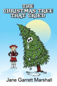 The Christmas Tree That Cried
