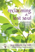 Reclaiming a Lost Soul