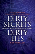 Dirty Secrets, Dirty Lies