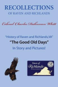 Recollections of Raven and Richlands