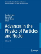 Advances in the Physics of Particles and Nuclei