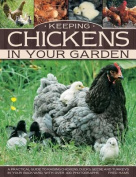 Keeping Chickens in Your Garden