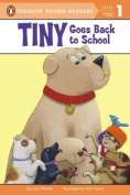 Tiny Goes Back to School (Penguin Young Readers