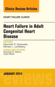 Heart Failure in Adult Congenital Heart Disease, An Issue of Heart Failure Clinics (The Clinics